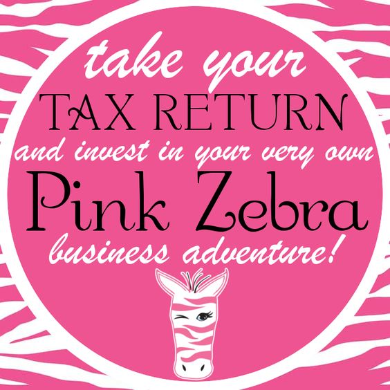 Invest that Tax Return!   | www.pinkzebrahome.com/kellyakerman | www.facebook.com/pzbykelly | www.facebook.com/groups/pzbykelly