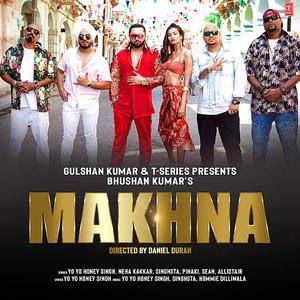 Makhna Yo Yo Honey Singh Mp3 Song Download Pagalworld Com Makhna Yo Yo Honey Singh Album Movie Makhna Yo Yo Honey Sin Yo Yo Honey Singh Mp3 Song Songs