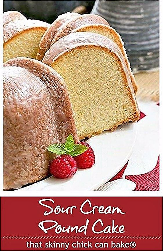 Sour Cream Pound Cake Dense Delectable With A Touch Of Vanilla And Almond Poundcake Bundt Vanilla Sourcre In 2020 Pound Cake Recipes Pound Cake Moist Pound Cake