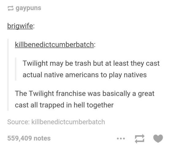 I strongly disprove of Twilight hate, and I'm pinning this for the excellent point that the Twilight casting WAS ACTUALLY GOOD.
