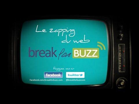 Zapping du web by Breakforbuzz #13 - Breakforbuzz