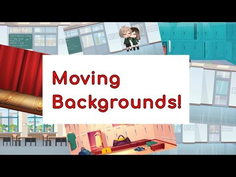 Free To Use Gacha Backgrounds Moving Still Theme School Youtube Moving Backgrounds Moving School Episode Backgrounds