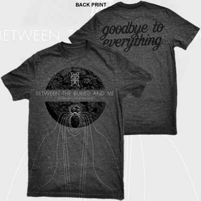 Between the Buried and Me - Goodbye to Everything Shirt