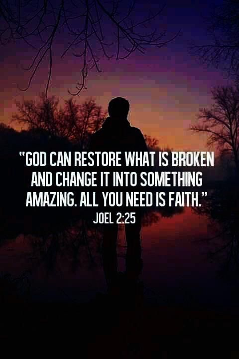 God Is In The Restoration Business Strength Bible Quotes Bible