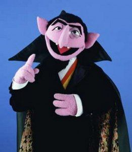 One... (ha! ha! ha! ha! ha!) Two... Three... (ha! ha! ha! ha! ha!)  the Count from Sesame Street.