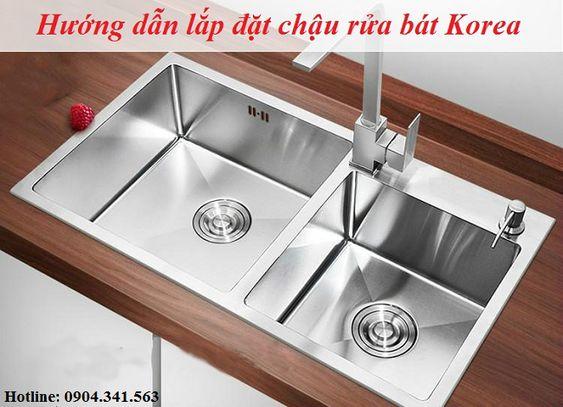 Hướng dẫn lắp đặt chậu rửa bát Korea