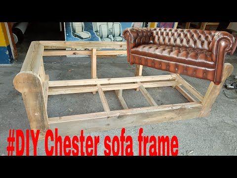 How To Make Chester Sofa Frame Youtube Sofa Frame Sofa Wood