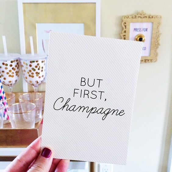 But first Champagne!
