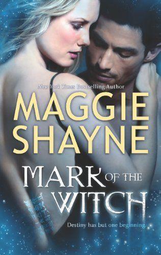 Mark of the Witch (The Portal) by Maggie Shayne, http://www.amazon.com/gp/product/B008EMG37K/ref=cm_sw_r_pi_alp_99-fqb0JCZVJW