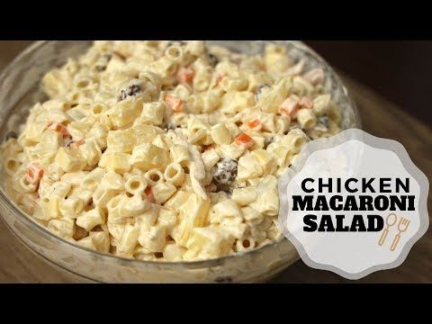 Pinoy Christmas Recipes 2020 Macaroni Chicken Macaroni Salad   Pinoy Style ( Christmas Recipes