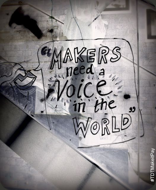 Makers need a voice in the world!