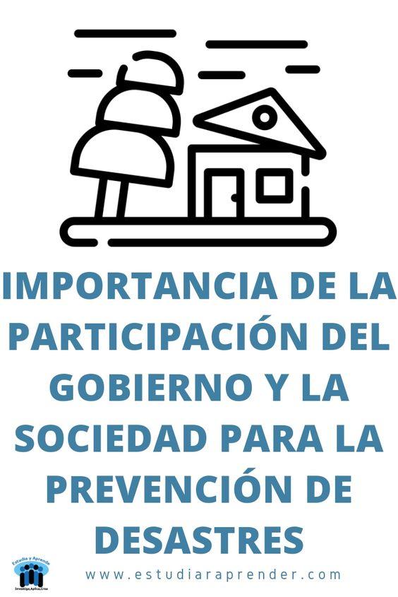 importancia de la participacion del gobierno para prevenir desastres