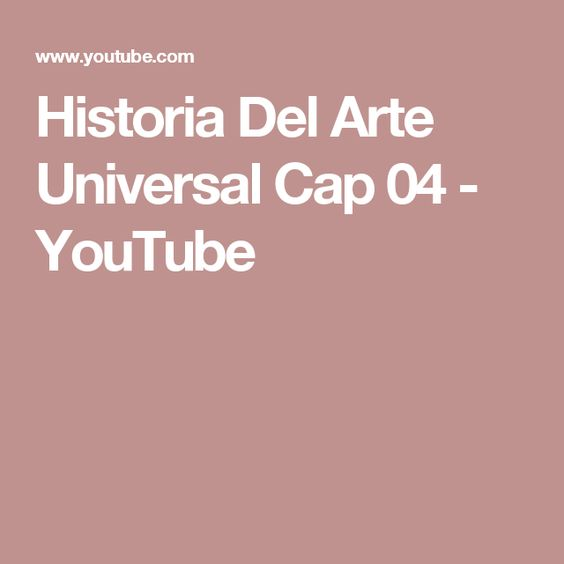 Historia Del Arte Universal Cap 04 - YouTube. Historia de la antigua Grecia y de la antigua Roma