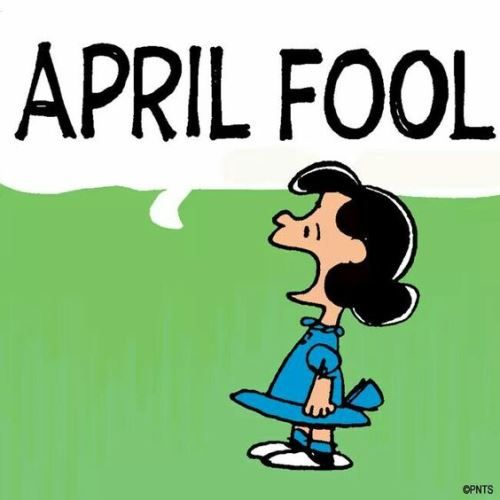 Pin By Quotes Wallpapers On Peanuts Gang April Fools April Fools Day Snoopy