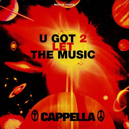 Cappella – U Got 2 Let the Music (single cover art)