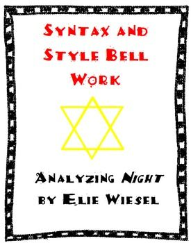 Night by Elie Wiesel: Syntax and Style Bell Work