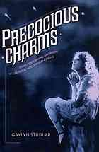 Precocious charms : stars performing girlhood in classical Hollywood cinema