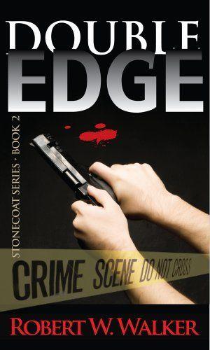 Double Edge (Edge Series #2) by Robert W. Walker, http://www.amazon.com/gp/product/B003I851PU/ref=cm_sw_r_pi_alp_JbCVpb1SJ0NQ9