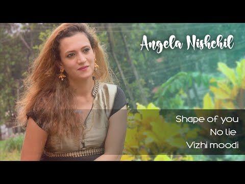 Shape Of You No Lie Vizhi Moodi Mashup Angienish Youtube Mashup Songs Shape Of You