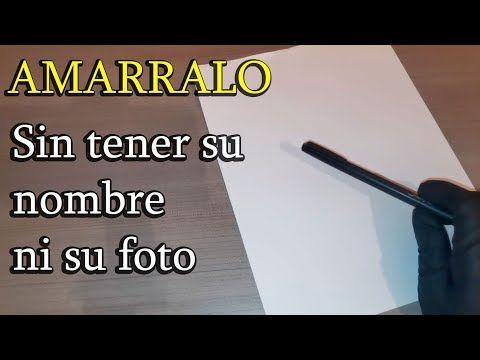 Amarre De Amor Sin Tener El Nombre Ni Foto De La Persona Youtube Hechizos De Amor Receta Para El Amor Echizos Y Conjuros