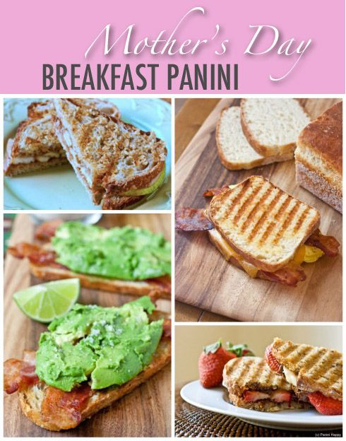 Mothers Day Breakfast Panini ...from Panini Happy | Mother ...