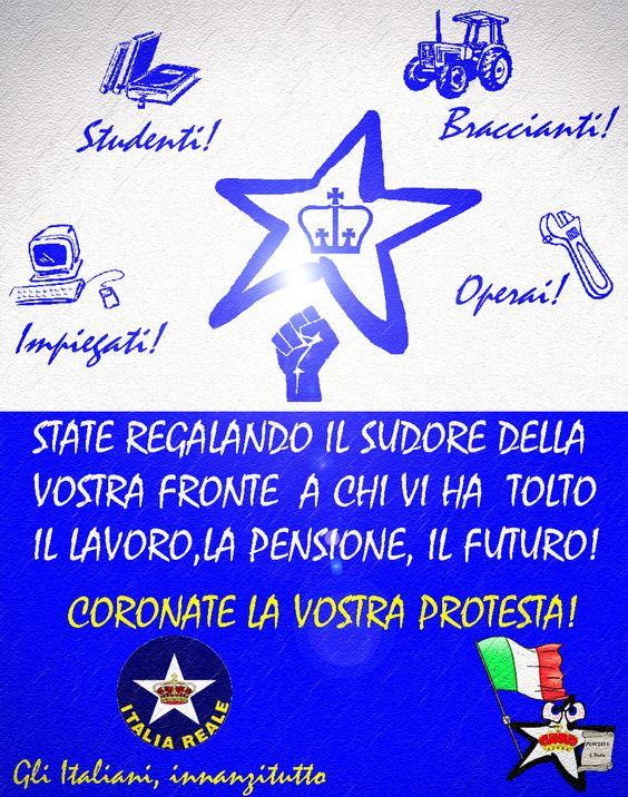 Coronate la vostra protesta - Manifesto   ITALIA REALE - Stella e Corona