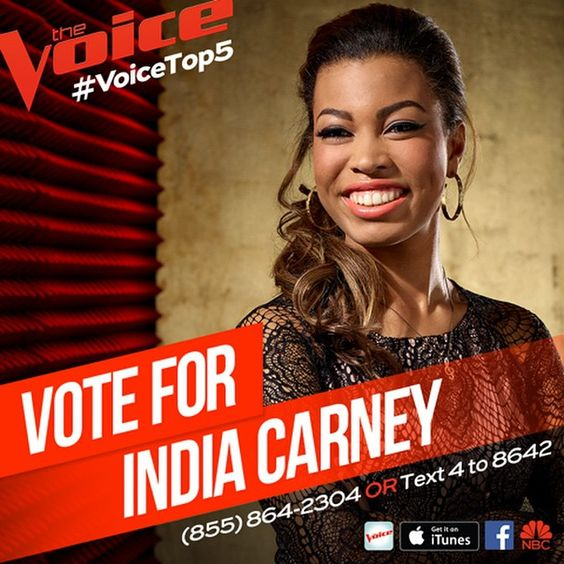 TIME TO VOTE Y'ALL!! ❤️❤️ This was one of India's favorite performances yet. Thank you all for supporting her and giving me this opportunity!! #TeamIndiaCarney CAN make it to the finals!! Here's what to do!! CALL that phone number from every device TEN TIMES!  TEXT that number and message TEN TIMES!  VOTE on the App and on NBC.com/TheVoice 10 votes from all the devices and emails!  AND BUY BOTH SONGS ON ITUNES!! Let's get it to the Top 10 on the charts!!!!! ❤️❤️❤️❤️❤️❤️❤️❤️❤️❤️