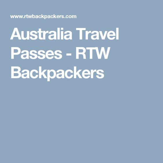 Australia Travel Passes - RTW Backpackers