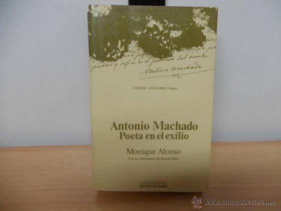 Antonio Machado. 'Poeta en el exilio'.