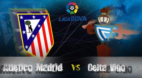La Liga Celta De Vigo Vs Atletico Madrid Live Streaming Tv Channels Head To Head Online Streaming Line Match Match Re Atlético Madrid Celta De Vigo Madrid