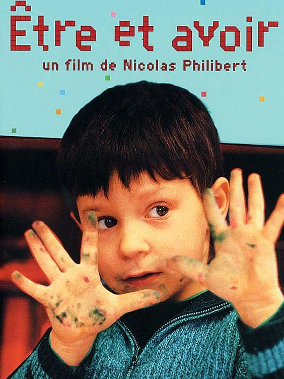 Être et avoir est un film documentaire français réalisé par Nicolas Philibert.  C'est un film documentaire sur l'école de l'Auvergne. Ce film s'intéresse aux conditions d'enseignement et de vie dans ce cadre particulier, aux relations qui se tissent entre les élèves et leur professeur, ainsi qu'au rapport entre l'enseignant et les parents d'élèves. L'approche pédagogique de l'instituteur est mise en avant. J'ai vu ce film quand j'ai vécu à Paris pour apprendre le francais:)