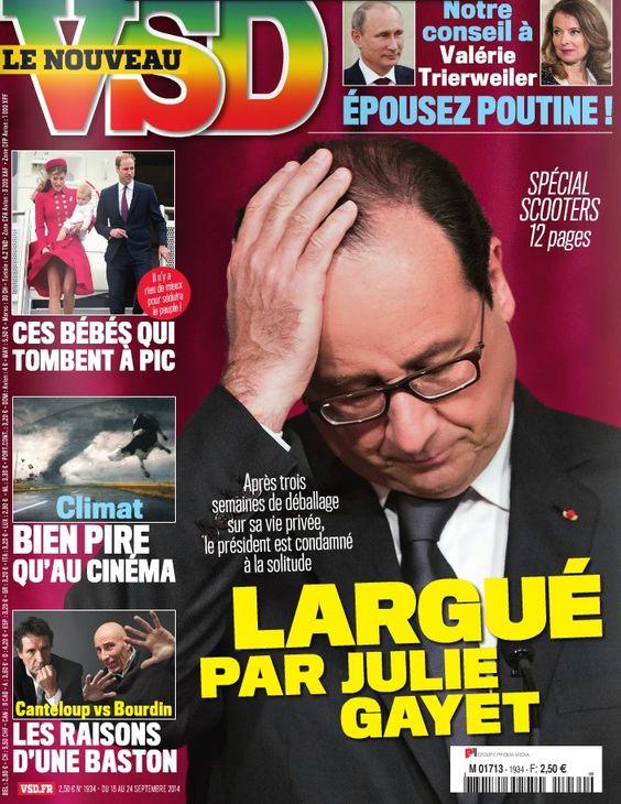 François Hollande largué par Julie Gayet, la Une choc de VSD | Non Stop People