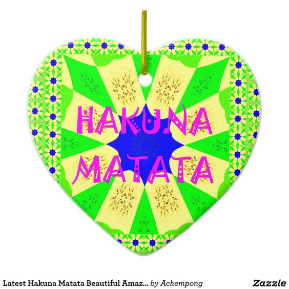 Latest Hakuna Matata Beautiful Amazing Design Colo  #Beautiful Fantastic Feminine Design #Geschenke