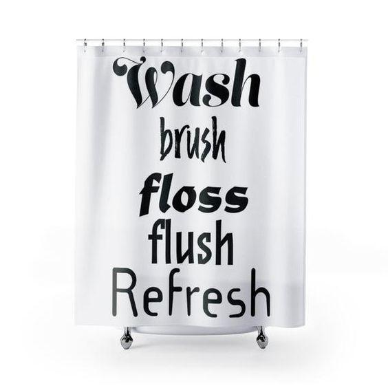 Wash Brush Floss Flush Refresh Unique Shower Curtains In Black