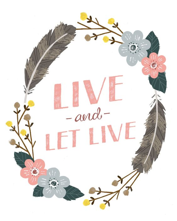 Live and Let Live Print, purchased for nursery $20