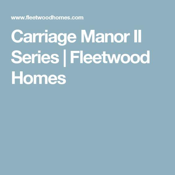 Carriage Manor II Series | Fleetwood Homes