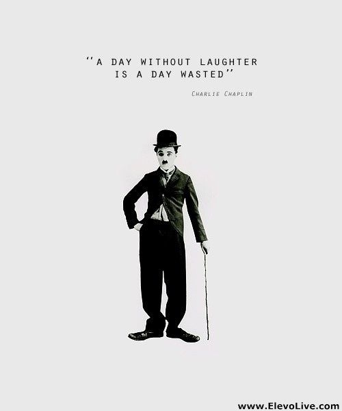 Charlie Chaplin Quote  www.elevolive.com bringing your #events to life