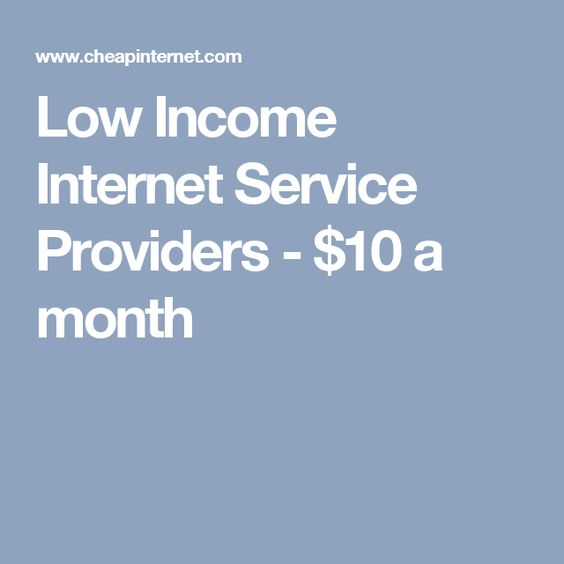 Low Income Internet Service Providers - $10 a month