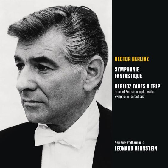 Berlioz: Symphonie fantastique et Berlioz Takes a Trip : Bernstain explore la Symphonie (Bernstein Symphony Edition Vol.6) Leonard Bernstein