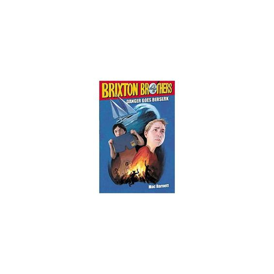 Danger Goes Berserk ( The Brixton Brothers) (Reprint) (Paperback)