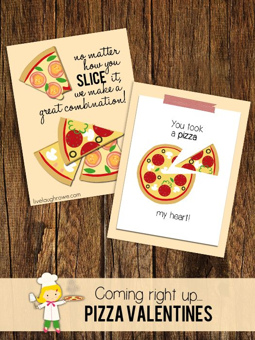 Fun for all ages, printable Pizza Valentines with livelaughrowe.com: