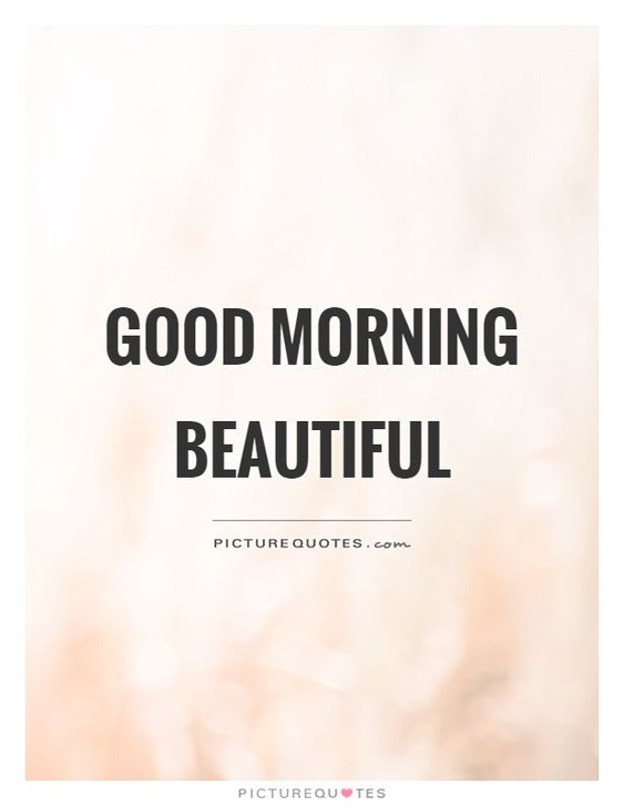 good morning beautiful - Google Search