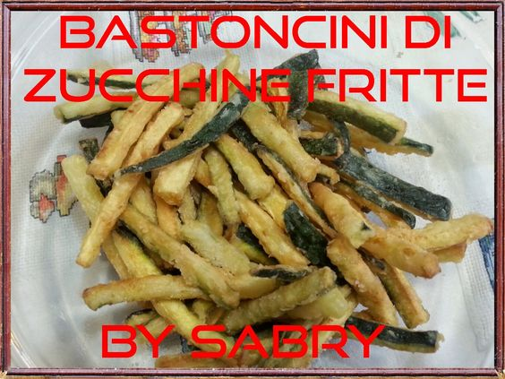 Bastoncini di zucchine fritti