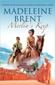 Merlin's Keep  Wish the author was still writing.  Love his(yes I said His) books.
