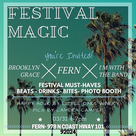 So excited for our  Festival Magic  Party and Trunk Show with @thefernmethod @brooklyngracejewelry @im_with_the_band_headbands Join in on the fun this Thursday at @fernLeucadia! Shop magical festival goodies eat snacks taste some @littleoakswinery exclusives take some snaps with @cameracamper and rock out to some tunes with us! See you there! #FestivalMagic #TrunkShow #Party