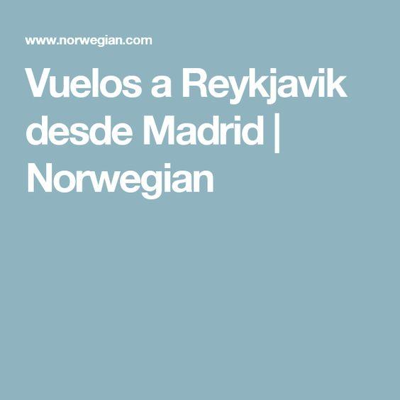 Vuelos a Reykjavik desde Madrid   Norwegian