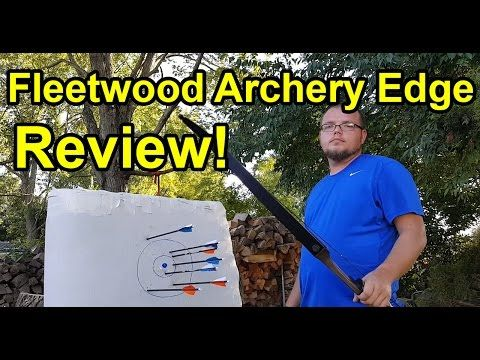 "Fleetwood Archery Edge ""Sage 2"" Takedown Recurve Bow Review - YouTube"
