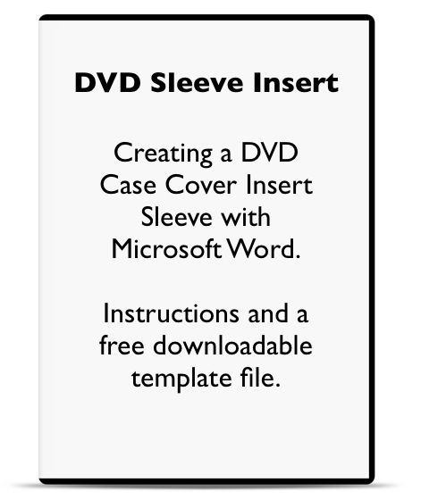 Using Microsoft Word To Make A DVD Case Cover Sleeve Insert And   Instructions  Template Word  Instructions Template Word