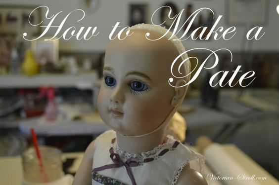 "How to make a ""Pate"" for Antique Reproduction Doll"