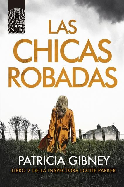 Las Chicas Robadas Patricia Gibney Descargar Libro Epub Gratis Books Books To Read Got Books